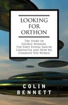 Looking for Orthon ebook by Colin Bennett