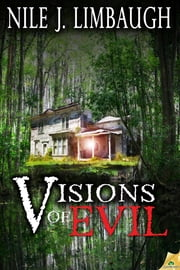 Visions of Evil ebook by Nile J. Limbaugh