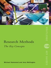 Research Methods: The Key Concepts ebook by Michael Hammond,Jerry Wellington