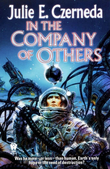 In the Company of Others ebook by Julie E. Czerneda