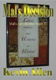 Mal's Decision ebook by Kevin Allen