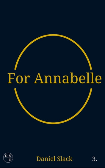 For Annabelle ebook by Daniel Slack
