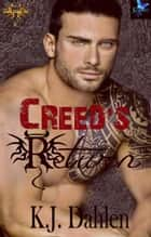 Creed's Return - Lost Sons MC, #1 ebook by Kj Dahlen
