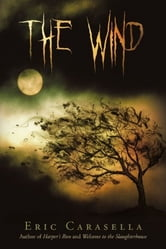 The Wind ebook by Eric Carasella