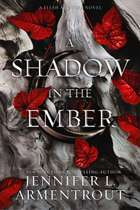 A Shadow in the Ember ebook by Jennifer L. Armentrout