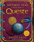 Septimus Heap, Book Four: Queste