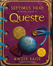 Septimus Heap, Book Four: Queste ebook by Angie Sage,Mark Zug