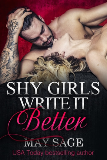 Shy Girls Write It Better ekitaplar by May Sage