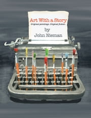 Art with a Story ebook by John Nieman