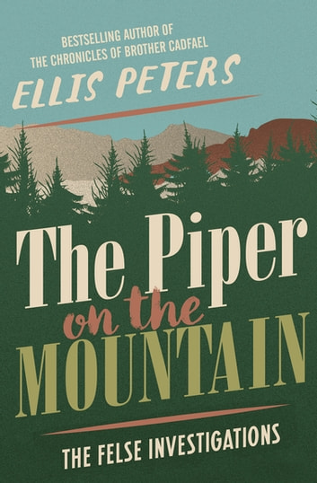 The Piper on the Mountain ebook by Ellis Peters