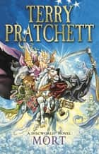 Mort - (Discworld Novel 4) ebook by