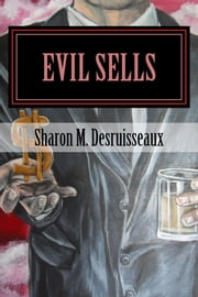 Evil Sells - The Cyfer affect ebook by Sharon Desruisseaux
