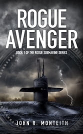 Rogue Avenger ebook by John R. Monteith