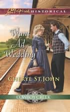 Want Ad Wedding 電子書 by Cheryl St.John
