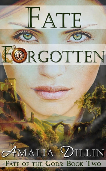Fate Forgotten - Fate of the Gods, #2 ebook by Amalia Dillin