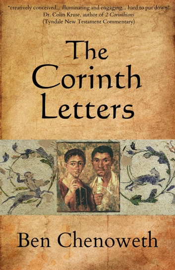 The Corinth Letters ebook by Ben Chenoweth