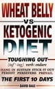 Wheat Belly vs Ketogenic Diet - Toughing Out The First 10 Days ebook by David Bale