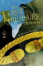 The Lost Treasure of Annwn ebook by Catherine Cooper, Catherine Cooper, Ron Cooper