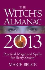 Witch's Almanac 2013 ebook by Marie Bruce