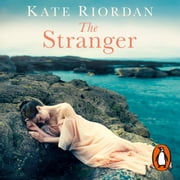 The Stranger - A gripping story of secrets and lies for fans of The Beekeeper's Promise audiobook by Kate Riordan
