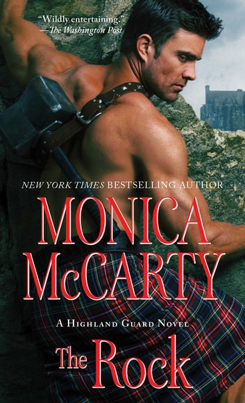 The Rock ebook by Monica McCarty