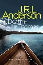 Death in the Thames ebook by JRL Anderson