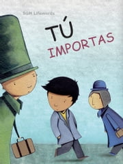 Tú importas ebook by SGM Lifewords