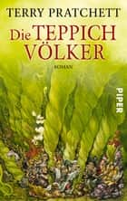 Die Teppichvölker - Roman ebook by Terry Pratchett, Andreas Brandhorst