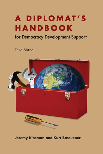 A Diplomat's Handbook for Democracy Development Support ebook by