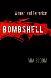 Bombshell - Women and Terrorism ebook by Mia Bloom