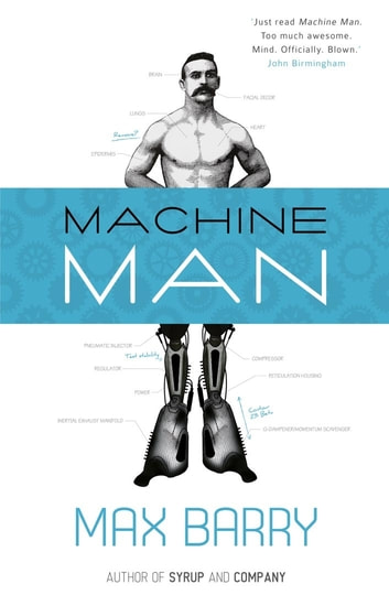Machine Man ebook by Max Barry