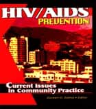 HIV/AIDS Prevention ebook by Doreen D. Salina
