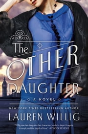 The Other Daughter - A Novel ebook by Lauren Willig