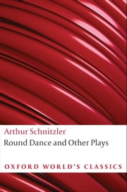 Round Dance and Other Plays ebook by Arthur Schnitzler,J.M.Q. Davies,Ritchie Robertson