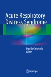 Acute Respiratory Distress Syndrome ebook by