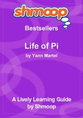 Shmoop Bestsellers Guide: Life of Pi ebook by Shmoop