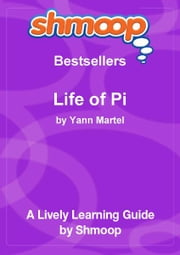 Shmoop Bestsellers Guide: Life of Pi
