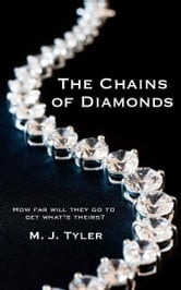 The Chains of Diamonds ebook by MJ Tyler