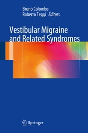 Vestibular Migraine and Related Syndromes ebook by Bruno Colombo,Roberto Teggi