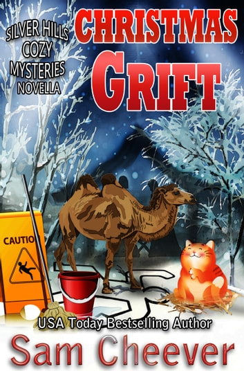 Christmas Grift ebook by Sam Cheever