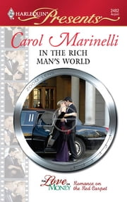 In the Rich Man's World ebook by Carol Marinelli