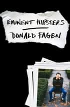 Eminent Hipsters ebook by Donald Fagen