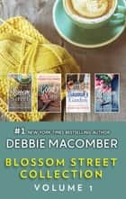 Blossom Street Collection Volume 1 - An Anthology ebook by Debbie Macomber