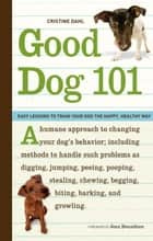 Good Dog 101 ebook by Cristine Dahl