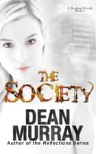 The Society ebook by Dean Murray