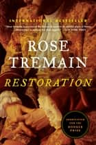 ebook Restoration de Rose Tremain