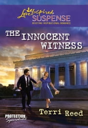 The Innocent Witness ebook by Terri Reed