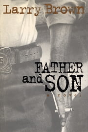 Father and Son ebook by Larry Brown