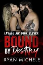 Bound by Destiny ebook by