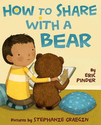 How to Share with a Bear ebook by Eric Pinder